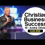 Christian Business Success – André Olivier Interview