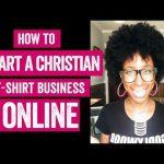 How to start a christian t-shirt business