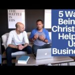 5 Ways Being a Christian Helped Us Create Better Businesses
