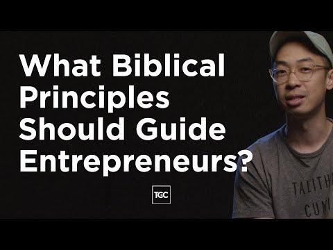 What Biblical Principles Should Guide Entrepreneurs?
