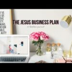 Christian Business Bible Study – Starting a Business from Home – Session 6
