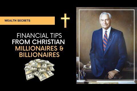 Wealth Secrets from Christian Billionaires